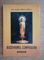 Josho Adrian Cirlea - Buddhismul compasiunii