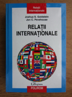 Anticariat: Joshua S. Goldstein, Jon C. Pevehouse - Relatii internationale