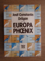 Josif Constantin Dragan - Europa Phoenix (Roma, 1979)