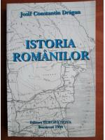 Josif Constantin Dragan - Istoria romanilor
