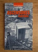 Anticariat: Juan Cameron - Ascensores portenos