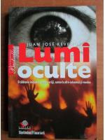 Anticariat: Juan Jose Revenga - Lumi oculte
