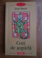 Anticariat: Juan Marse - Cozi de soparla