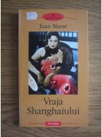 Juan Marse - Vraja Shanghaiului