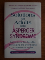 Anticariat: Juanita P. Lovett - Solutions for adults with asperger syndrome