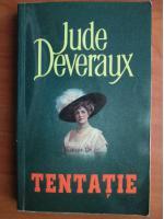 Anticariat: Jude Deveraux - Tentatie