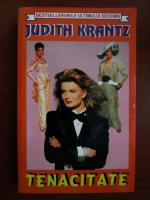 Anticariat: Judith Krantz - Tenacitate