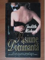 Judith Michael - Pasiune dominanta