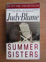 Anticariat: Judy Blume - Summer sisters
