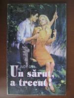 Anticariat: Judy Gill - Un sarut, a trecut!