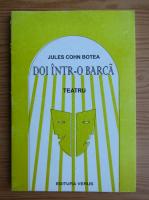 Anticariat: Jules Cohn Botea - Doi intr-o barca