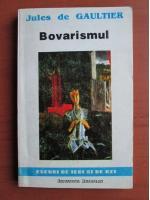 Jules de Gaultier - Bovarismul