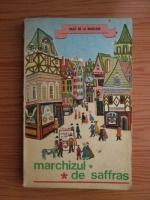 Anticariat: Jules de La Madelene - Marchizul de Saffras