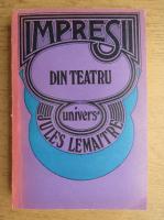Anticariat: Jules Lemaitre - Impresii din teatru