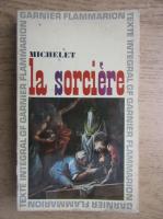 Jules Michelet - La sorciere