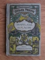 Jules Verne - Arhipelagul in flacari (1920)