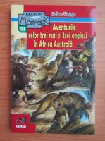 Jules Verne - Aventurile celor trei rusi si trei englezi in Africa Australa