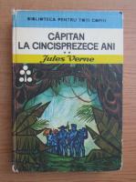 Jules Verne - Capitan la cincisprezece ani (volumul 2)