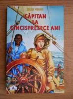 Jules Verne - Capitan la cincisprezece ani