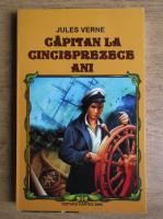 Jules Verne - Capitan la cinsprezece ani