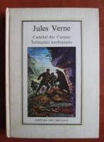Jules Verne - Castelul din Carpati. Intamplari neobisnuite (Nr. 23)