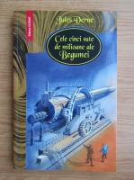 Jules Verne - Cele cinci sute de milioane ale Begumei