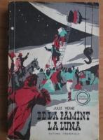 Anticariat: Jules Verne - De la pamant la luna (colectia Cutezatorii)