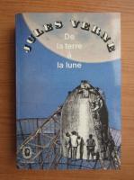 Anticariat: Jules Verne - De la terre e la lune