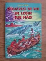 Jules Verne - Doauzeci de mii de leghe sub mari