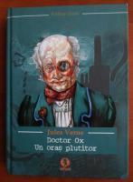 Jules Verne - Doctor Ox. Un oras plutitor