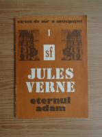 Jules Verne - Eternul Adam