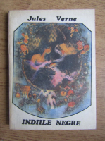 Jules Verne - Indiile negre