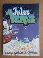 Jules Verne - Istoria marilor descoperiri (volumul 1)