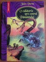 Jules Verne - O calatorie spre centrul pamantul