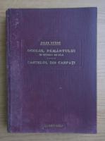 Jules Verne - Ocolul Pamantului in optzeci de zile. Castelul din Carpati (2 volume coligate, 1930)
