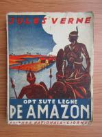 Jules Verne - Opt sute leghe pe Amazon (1940)