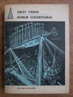 Anticariat: Jules Verne - Robur cuceritorul