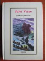 Jules Verne - Tinutul blanurilor, volumul 1 (Nr. 24)