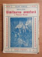 Jules Verne - Uimitoarea aventura a Misiunei Barsac (volumul 1, aproximativ 1930)