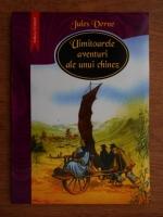 Jules Verne - Uimitoarele aventuri ale unui chinez