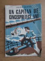 Jules Verne - Un capitan de cinsprezece ani