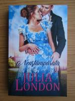 Julia London - Neastamparata