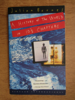 Julian Barnes - A history of the world in 10 1 2 chapters