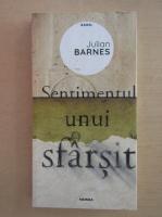 Julian Barnes - Sentimentul unui sfarsit