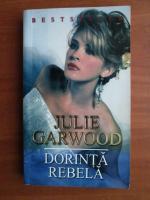 Julie Garwood - Dorinta rebela