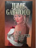 Anticariat: Julie Garwood - Un trandafir rosu