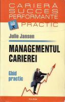 Anticariat: Julie Jansen - Managementul carierei. Ghid practic