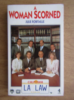 Anticariat: Julie Robitaille - A woman scorned