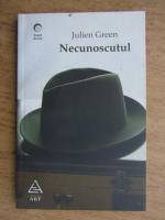 Julien Green - Necunoscutul