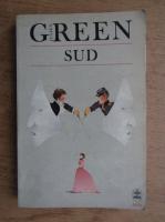 Julien Green - Sud. Piece en trois actes